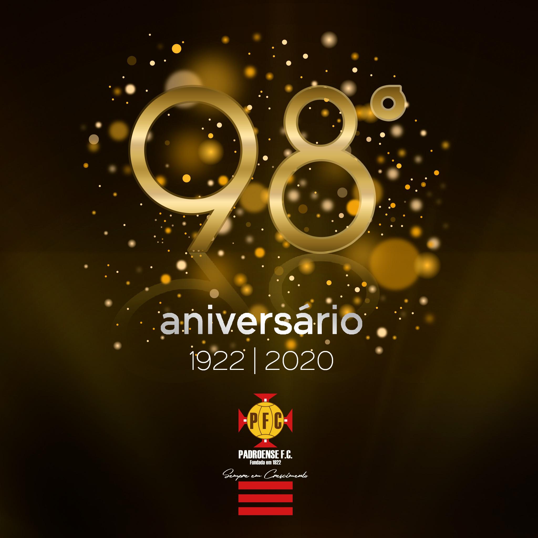 98.º Aniversário do Padroense FC (1922/2020)