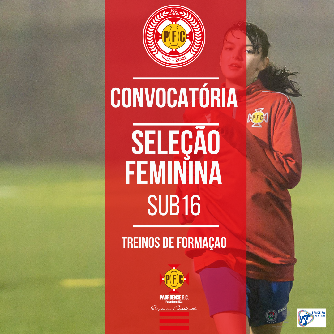 Padroense FC na convocatória da Seleção Feminina Sub16